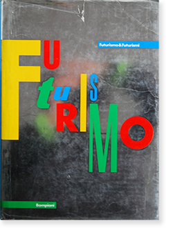 FUTURISMO & FUTURISMI curated by Pontus Fulten ポントゥス・フルテン