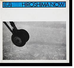 広島 石黒健治 作品集1 HIROSHIMA NOW Kenji Ishiguro 署名本 signed