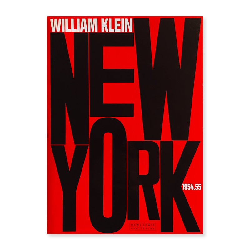 NEW YORK 1954.55 English Edition WILLIAM KLEIN<br>ウィリアム・クライン 写真集