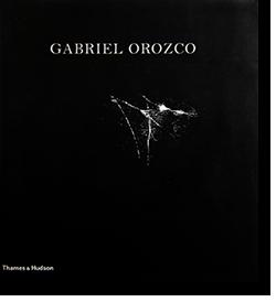 GABRIEL OROZCO the Museo del Palacio de Bellas Artes, 2006 ガブリエル・オロスコ 展覧会カタログ