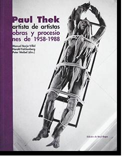 PAUL THEK artista de artistas obras y procesio nes de 1958-1988 ポール・テック 展覧会カタログ
