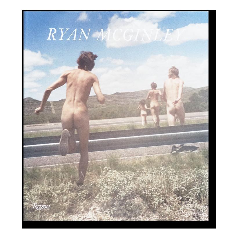WHISTLE FOR THE WIND Ryan McGinley ライアン・マッギンレー 写真集