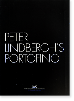 PETER LINDBERGH'S PORTOFINO IWC catalogue シャフハウゼン ピーター・リンドバーグ