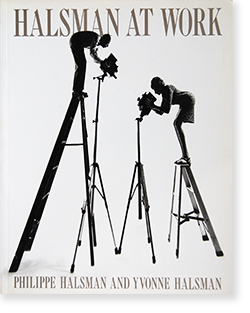 HALSMAN AT WORK Philippe Halsman and Yvonne Halsman フィリップ・ハルスマン 写真集