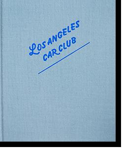LOS ANGELES CAR CLUB Taro Hirano ロサンゼルス・カー・クラブ 平野太呂 写真集 署名本 signed