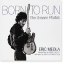 BORN TO RUN The Unseen Photos ERIC MEOLA エリック・メオラ 写真集