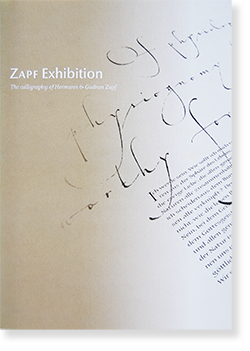 <img class='new_mark_img1' src='//img.shop-pro.jp/img/new/icons7.gif' style='border:none;display:inline;margin:0px;padding:0px;width:auto;' />ZAPF Exhibition: The calligraphy of Hermann & Gudrun Zapf ヘルマン・ツァップ&グドルン・ツァップ カリグラフィーの世界