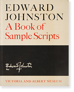 EDWARD JOHNSTON A Book of Sample Scripts エドワード・ジョンストン