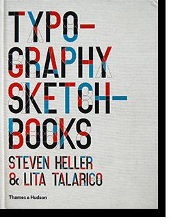 TYPOGRAPHY SKETCHBOOKS Steven Heller & Lita Talarico スティーヴン・ヘラー リタ・タラリコ