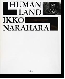 人間の土地 奈良原一高 写真集 HUMAN LAND Ikko Narahara 献呈署名本 dedication signature