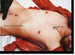 男の乗り方 鷹野隆大 写真集 HOW TO CONTACT A MAN Ryudai Takano 署名本 signed