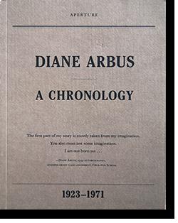 DIANE ARBUS A CHRONOLOGY ダイアン・アーバス クロノロジー