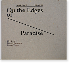 On the Edges of Paradise LAURENCE BONVIN ローレンス・ボンヴァン 写真集