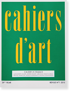 Cahiers d'Art Revue No.1 2015 CALDER IN FRANCE カイエ・ダール 2015年第1号 カルダー