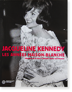 JACQUELINE KENNEDY: Les Annees Maison-Blanche ジャクリーン・ケネディ