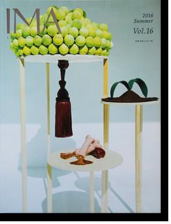 IMA Vol.16 2016 Summer 第16号 世界を映す新時代のまなざし