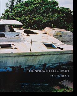 TEIGNMOUTH ELECTRON Tacita Dean タシタ・ディーン 写真集