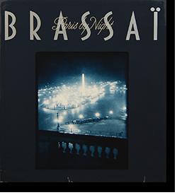 Paris by Night BRASSAI 夜のパリ ブラッサイ 写真集