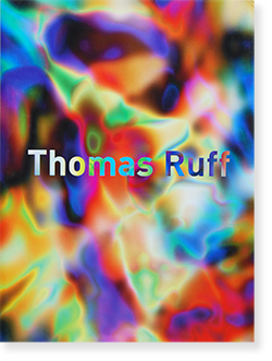 Thomas Ruff Fotografien 1979-heute トーマス・ルフ 写真集