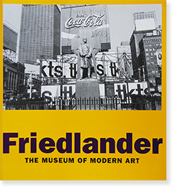 Friedlander THE MUSEUM OF MODERN ART, NEW YORK softcover edition リー・フリードランダー 写真集