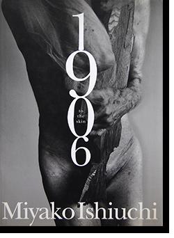 1906 to the skin 石内都 写真集 Miyako Ishiuchi