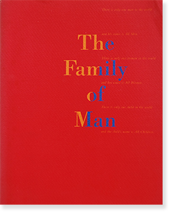 <img class='new_mark_img1' src='https://img.shop-pro.jp/img/new/icons7.gif' style='border:none;display:inline;margin:0px;padding:0px;width:auto;' />The Family of Man 写真展 1994年 完全復元展 カタログ