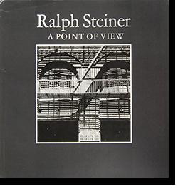 A POINT OF VIEW Ralph Steiner ラルフ・スタイナー 写真集