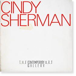 シンディ・シャーマン写真展図録 CINDY SHERMAN The Contemporary Art Gallery, 1984