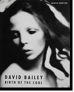 BIRTH OF THE COOL 1957-1969 David Bailey デビット・ベイリー 写真集