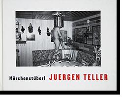 Marchenstuberl JUERGEN TELLER ヨーガン・テラー 写真集