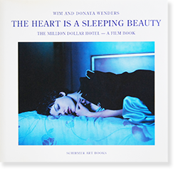 THE HEART IS A SLEEPING BEAUTY Wim and Donata Wenders ヴィム・ヴェンダース 写真集