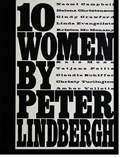 10 WOMEN by Peter Lindbergh ピーター・リンドバーグ 写真集