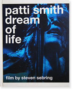 PATTI SMITH Dream of Life film by Steven Sebring パティ・スミス