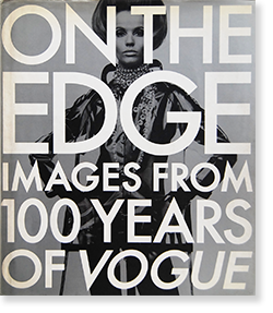 <img class='new_mark_img1' src='https://img.shop-pro.jp/img/new/icons7.gif' style='border:none;display:inline;margin:0px;padding:0px;width:auto;' />ON THE EDGE IMAGES FROM 100 YEARS OF VOGUE