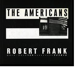 THE AMERICANS Japanese Edition ROBERT FRANK アメリカンズ ロバート・フランク 写真集