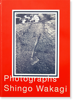 T 若木信吾 写真集 T: Photographs SHINGO WAKAGI