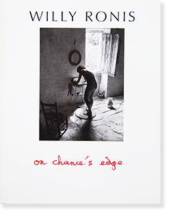 <img class='new_mark_img1' src='https://img.shop-pro.jp/img/new/icons7.gif' style='border:none;display:inline;margin:0px;padding:0px;width:auto;' />ON CHANCE'S EDGE Willy Ronis ウィリー・ロニス 写真集