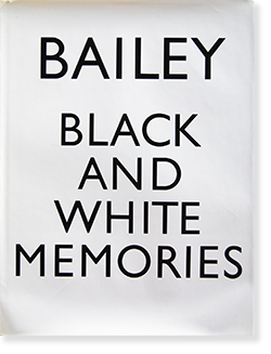 BLACK AND WHITE MEMORIES David Bailey デビット・ベイリー 写真集