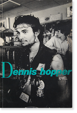 Dennis Hopper Fotografien von 1961 bis 1967/Photographs from 1961 to 1967 デニス・ホッパー 写真集