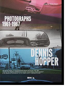 Dennis Hopper: Photographs 1961-1967 デニス・ホッパー 写真集