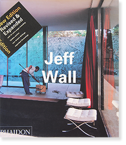 Jeff Wall ジェフ・ウォール PHAIDON Contemporary Artists New Edition Revised & Expanded