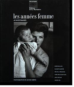 les annees femme 45 ANS D'IMAGES PHOTOGRAPHIES DE JANINE NIEPCE ジャニン・ニエプス 写真集