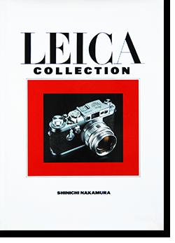 ライカ・コレクション 中村信一 LEICA COLLECTION Shinichi Nakamura