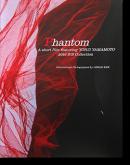 Phantom A short film featuring YOHJI YAMAMOTO 2016 S/S Collection LESLIE KEE ヨウジヤマモト