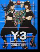SUPER Y-3 adidas YOHJI YAMAMOTO Leslie Kee レスリー・キー