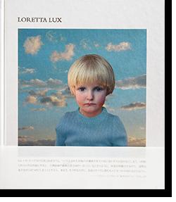 LORETTA LUX ロレッタ・ラックス 写真集