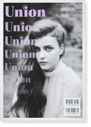 UNION Issue 02 2012 ホンマタカシ ヒロミックス 他 Takashi Homma, Hiromix