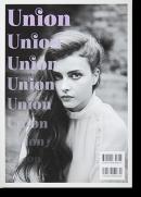 UNION Issue 02 2012 ホンマタカシ ヒロミックス 他 Takashi Homma, Hiromix