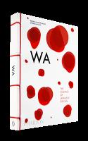 WA: THE ESSENCE OF JAPANESE DESIGN Rossella Menegazzo, Stefania Piotti ロッセラ・メネガッゾ 他