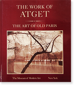 THE WORK OF ATGET Volume.2 THE ART OF OLD PARIS ウジェーヌ・アジェ 写真集
